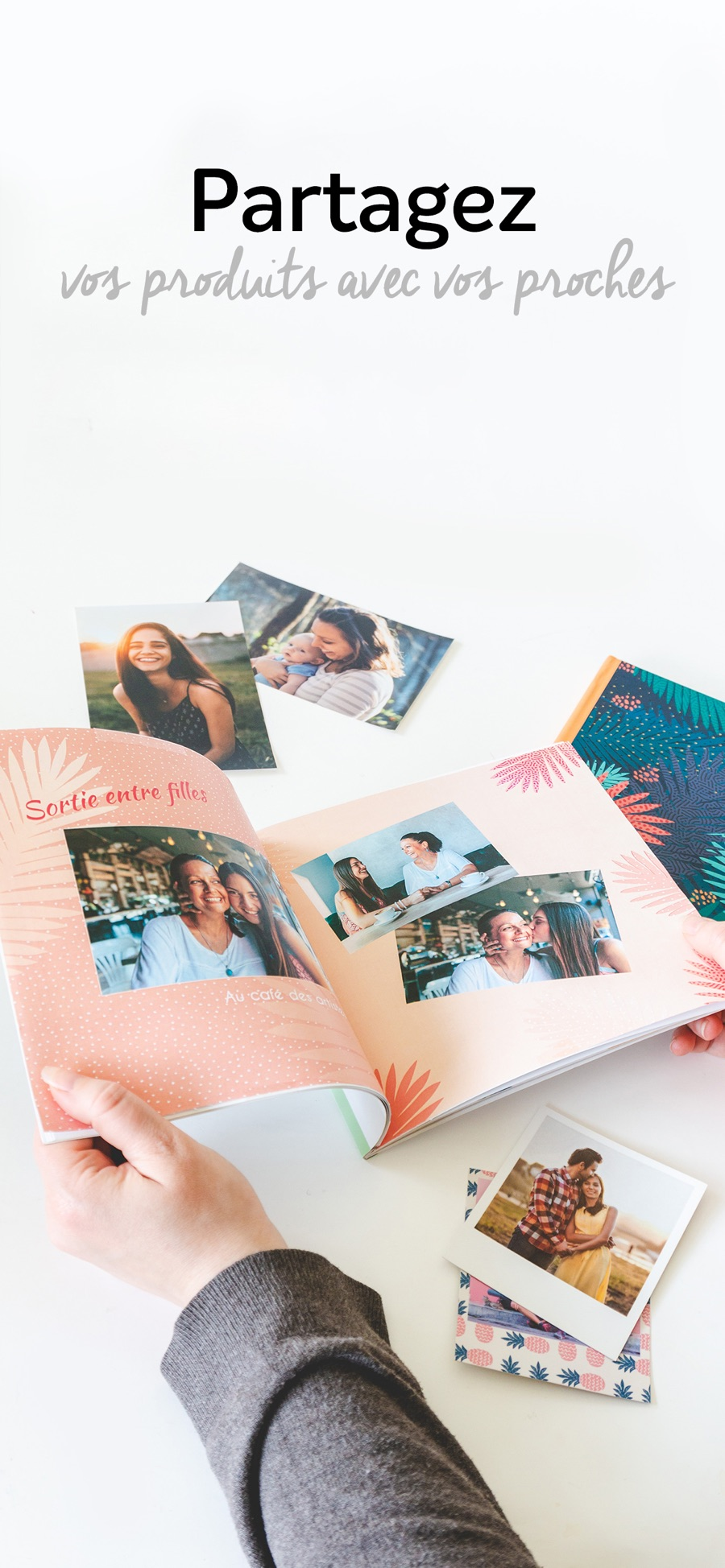 Souvenirs imprimés à partager avec vos proches